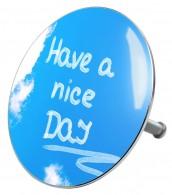 Badestöpsel Have a nice day